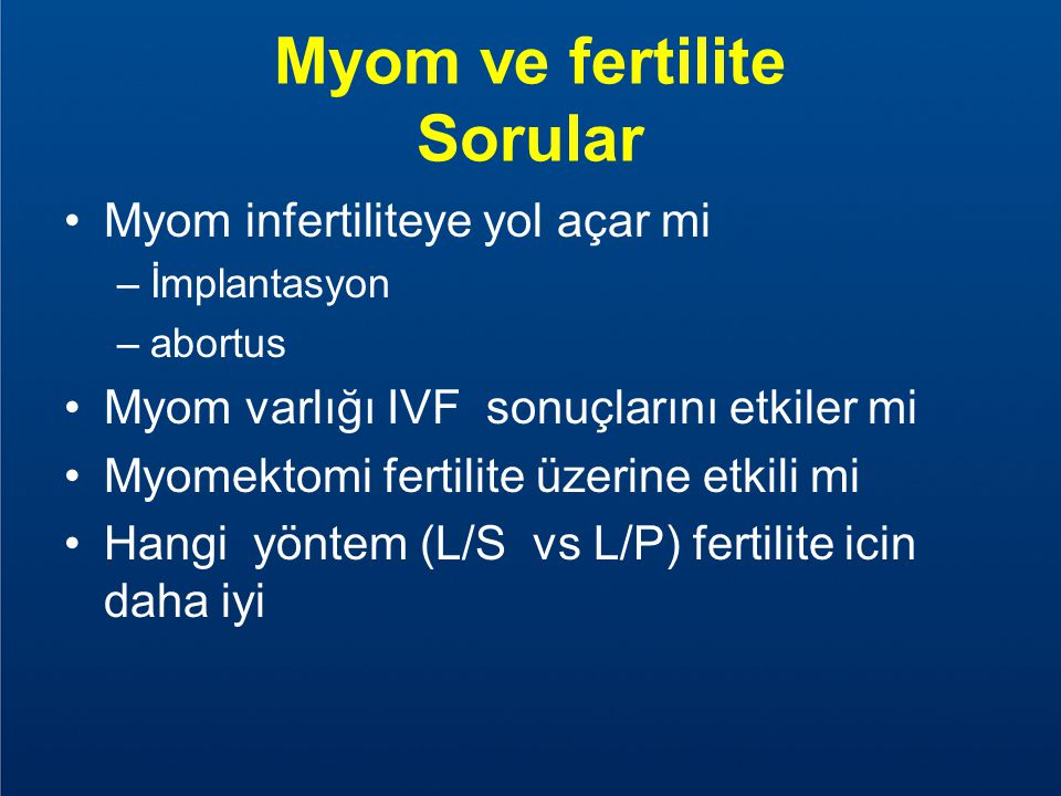 Effects of the position of fibroids on fertility Casini ML, 2006 N: 181
