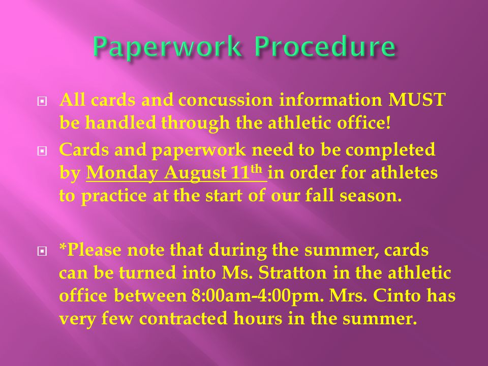  All cards and concussion information MUST be handled through the athletic office.