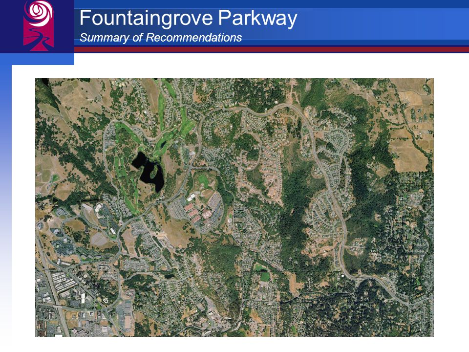 Fountaingrove Parkway Summary of Recommendations