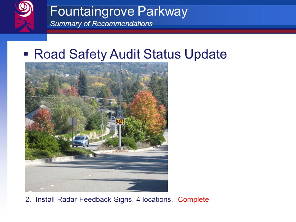 Fountaingrove Parkway Summary of Recommendations  Road Safety Audit Status Update 2.