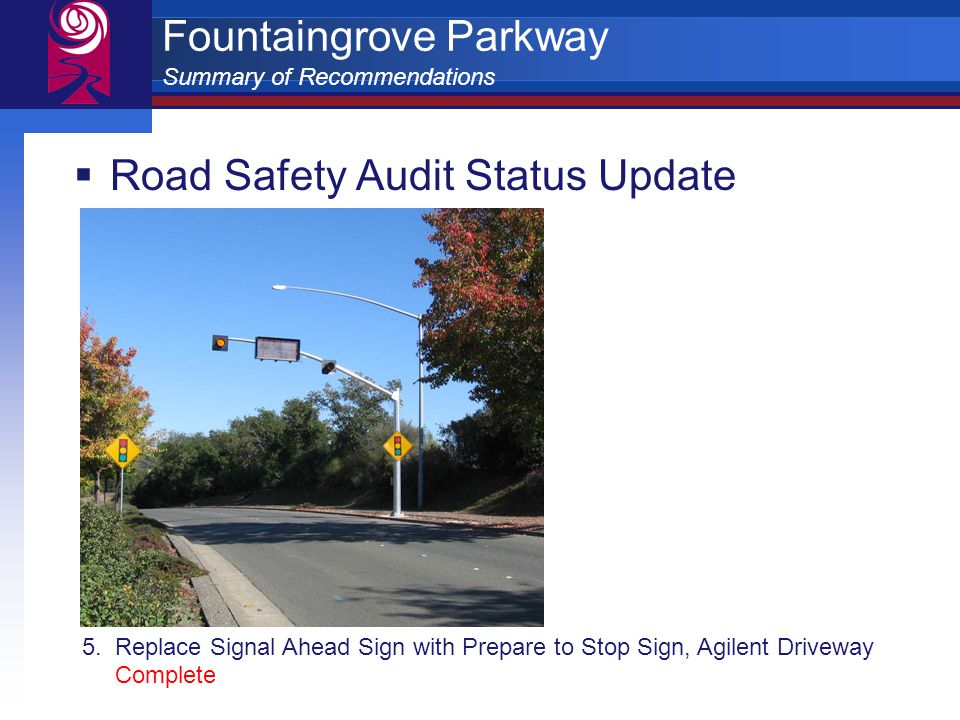 Fountaingrove Parkway Summary of Recommendations  Road Safety Audit Status Update 5.
