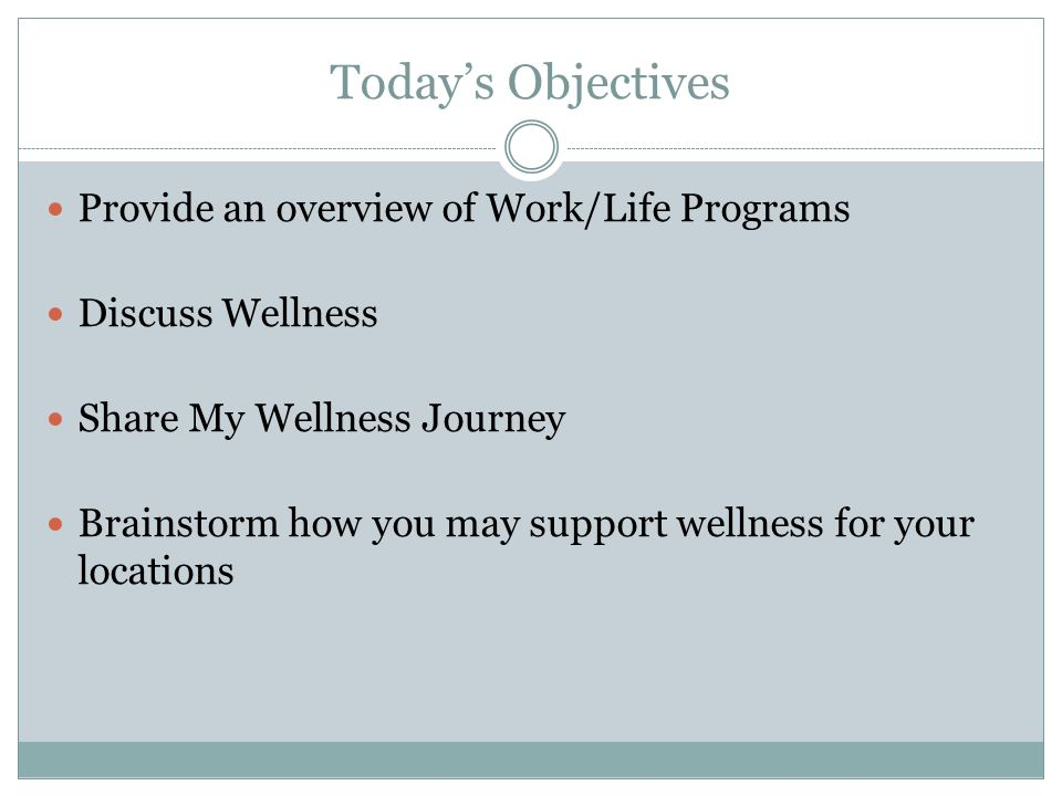 WorkLife4You New in FY 2013; will continue for many locations in FY2014 Comprehensive resource and referral program.
