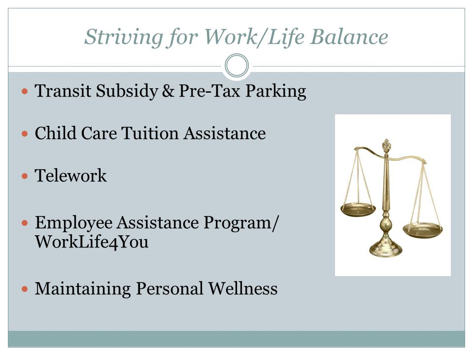 More Information about Work/Life Programs.