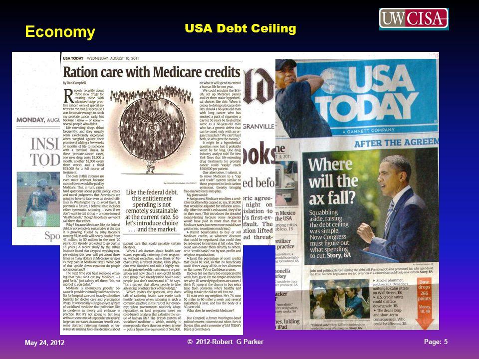 © 2012-Robert G Parker May 24, 2012 Page: 5 © 2012-Robert G Parker May 24, 2012 Page: 5 © 2012-Robert G Parker May 24, 2012 Page: 5 © 2012-Robert G Parker May 24, 2012 Page: 5 Economy USA Debt Ceiling