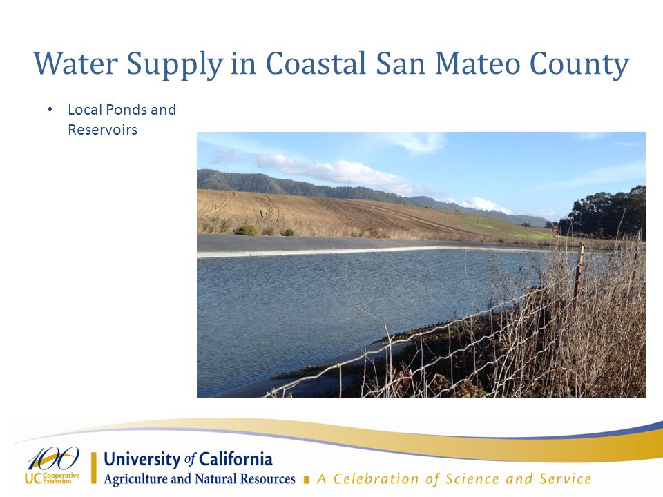 Water Supply in Coastal San Mateo County Local Ponds and Reservoirs