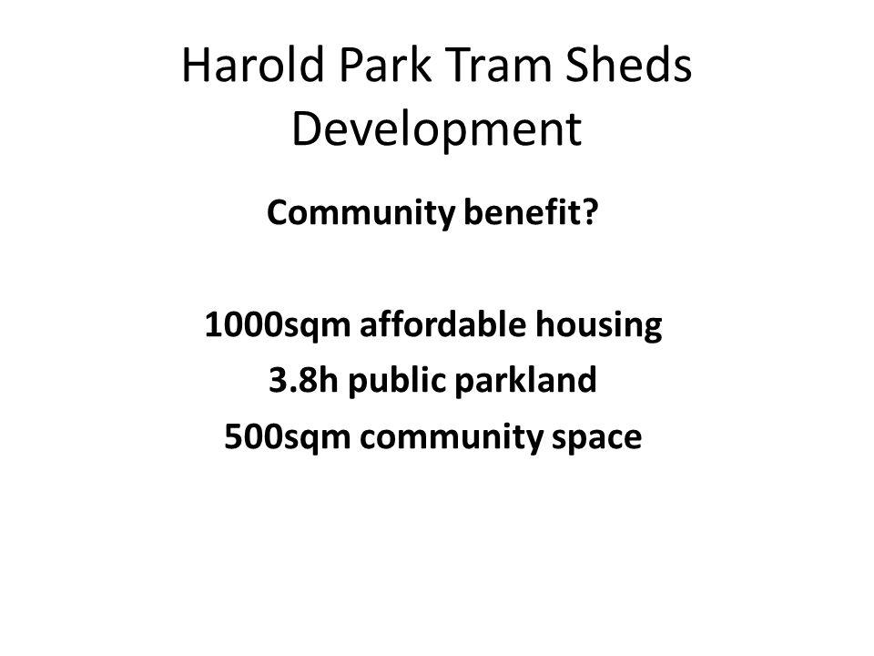 Harold Park Tram Sheds Development Community benefit.