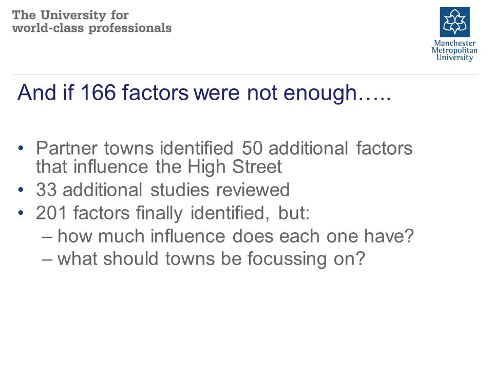 And if 166 factors were not enough…..