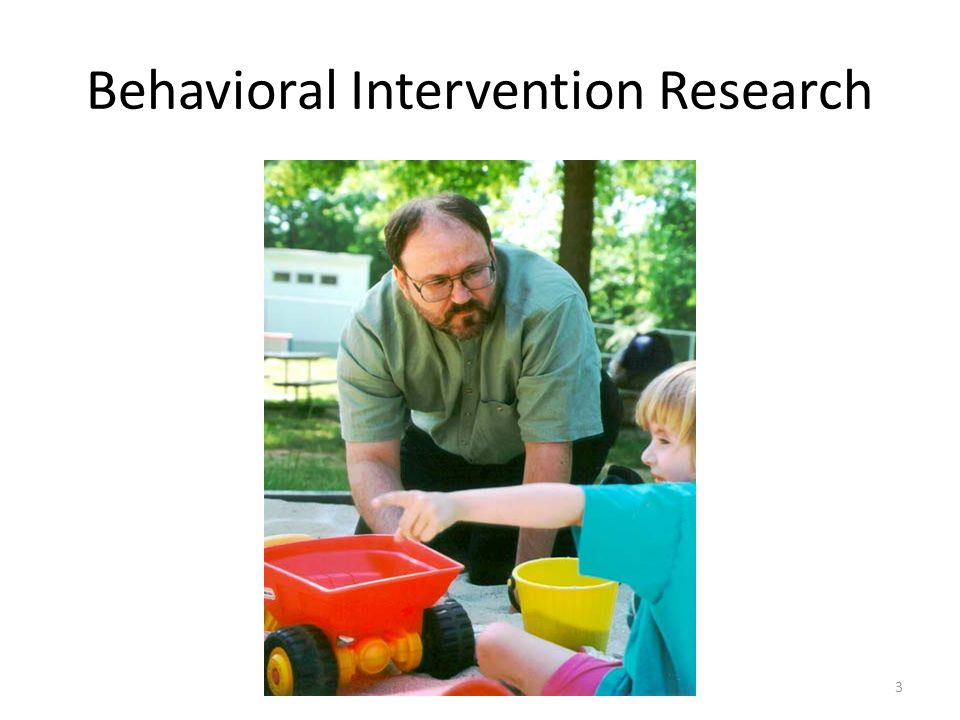 Behavioral Intervention Research 3
