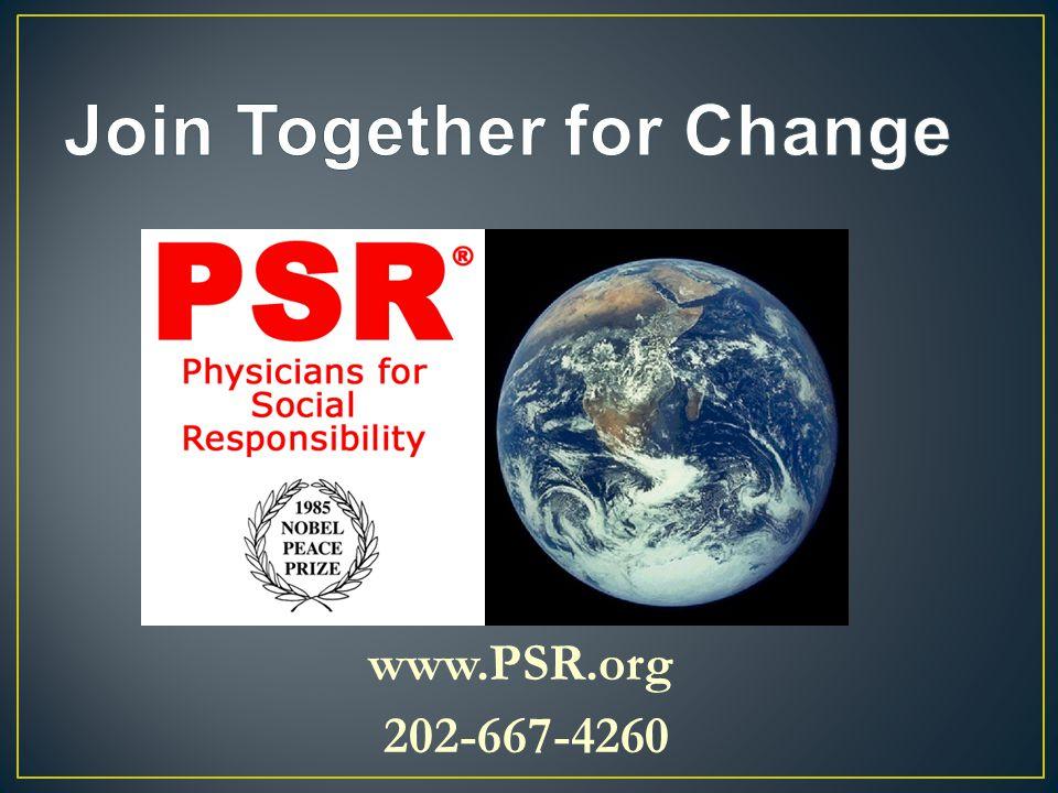 www.PSR.org 202-667-4260