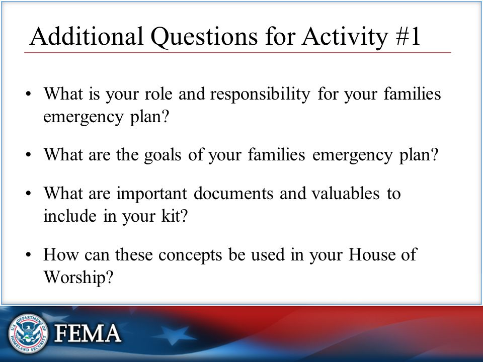 What is your role and responsibility for your families emergency plan.