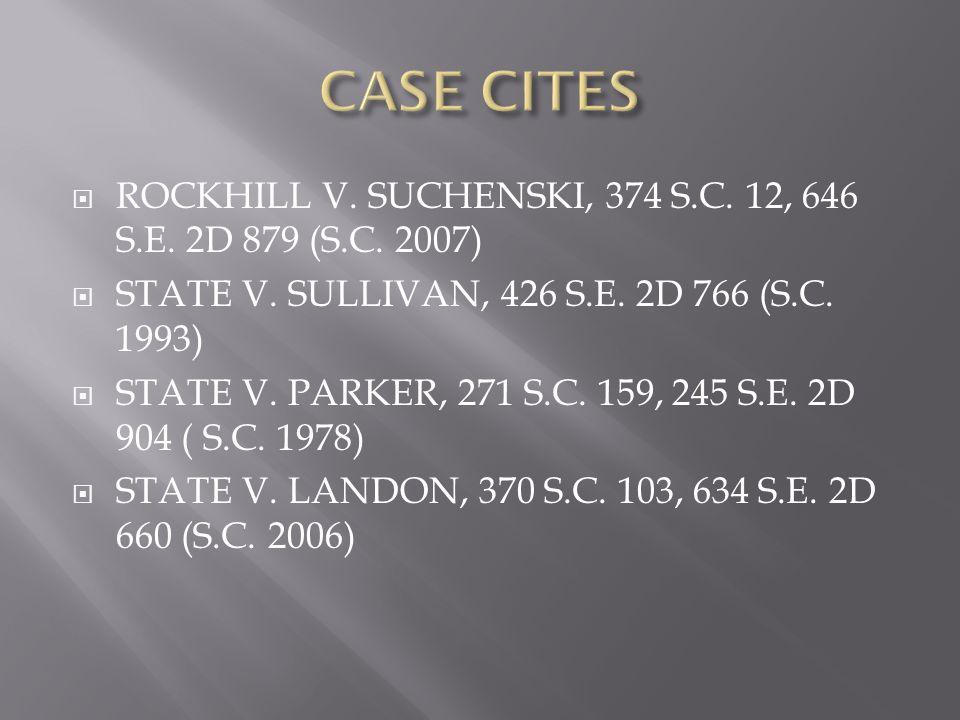  ROCKHILL V. SUCHENSKI, 374 S.C. 12, 646 S.E. 2D 879 (S.C.