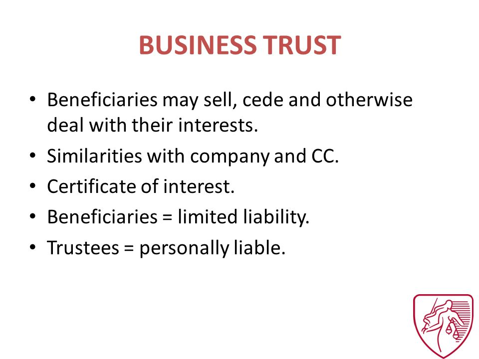 BUSINESS TRUST Beneficiaries may sell, cede and otherwise deal with their interests.