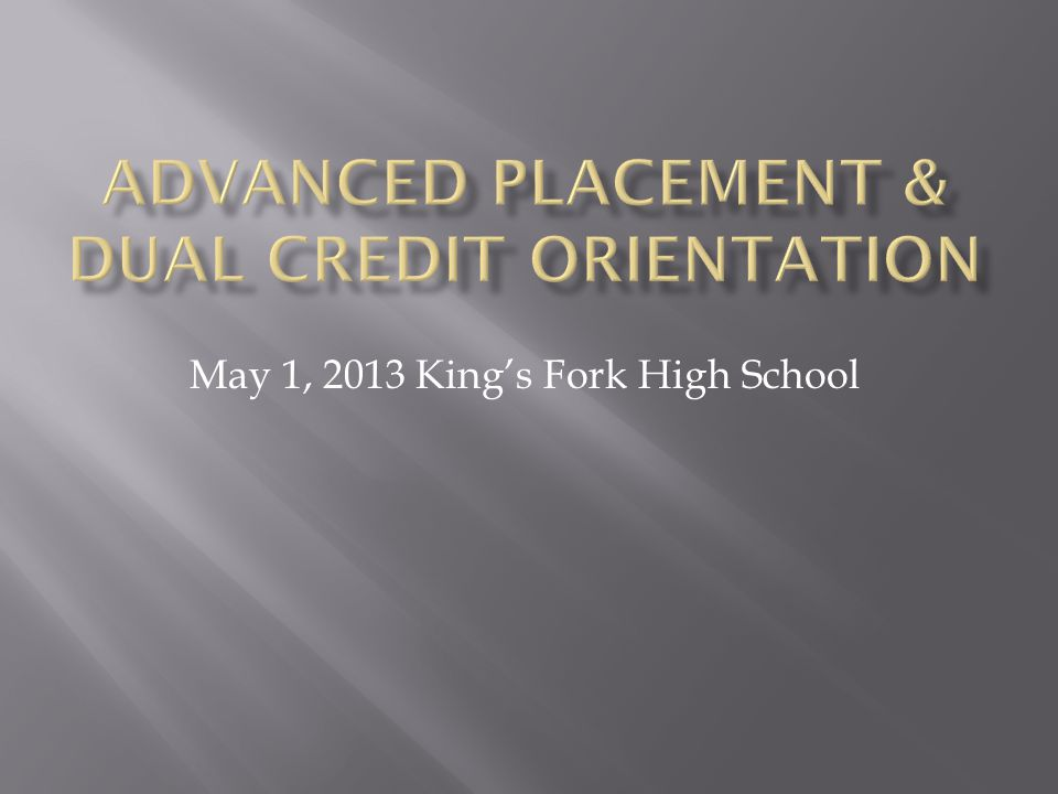 May 1, 2013 King's Fork High School