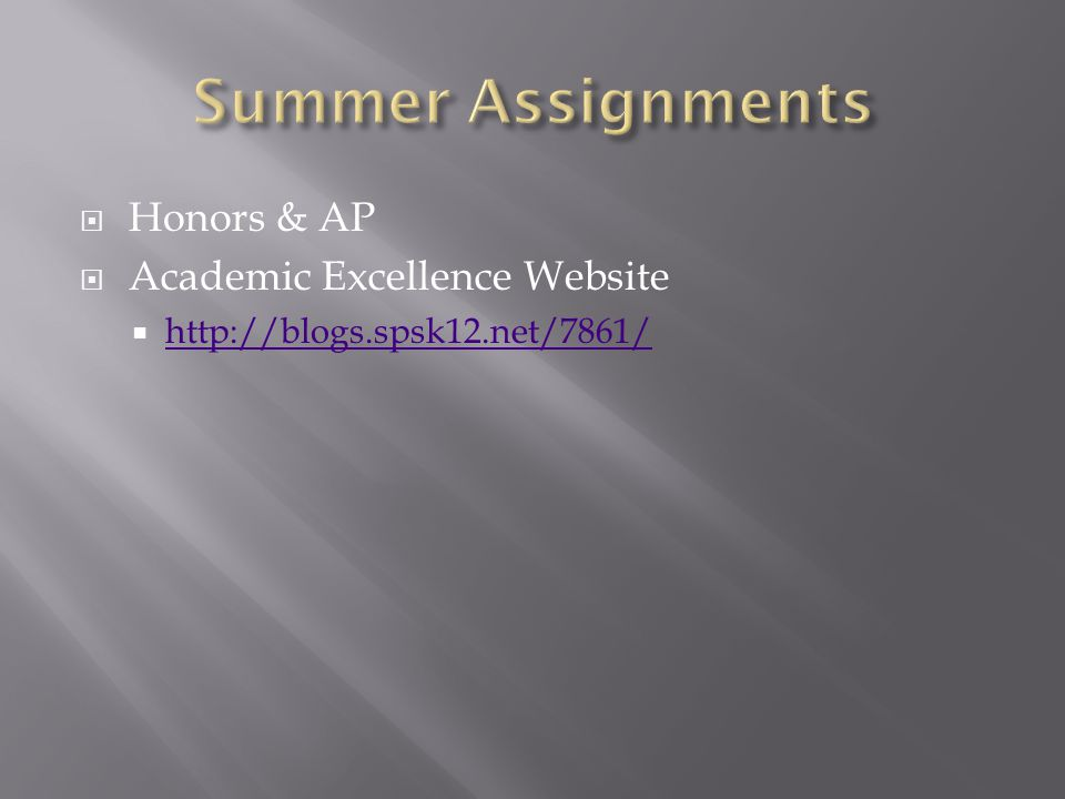  Honors & AP  Academic Excellence Website  http://blogs.spsk12.net/7861/ http://blogs.spsk12.net/7861/