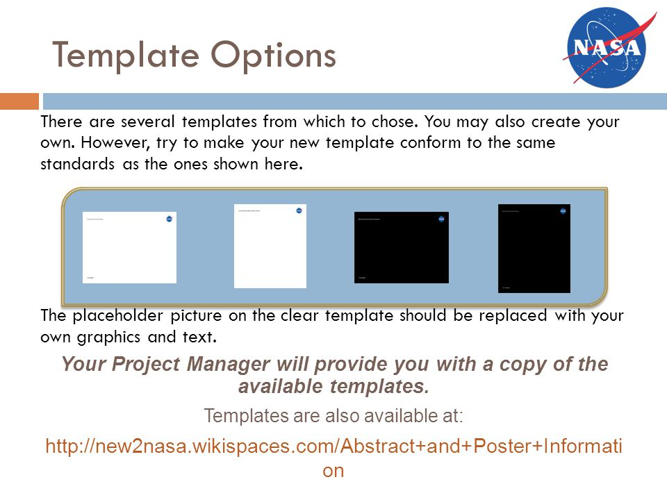 Template Options There are several templates from which to chose.