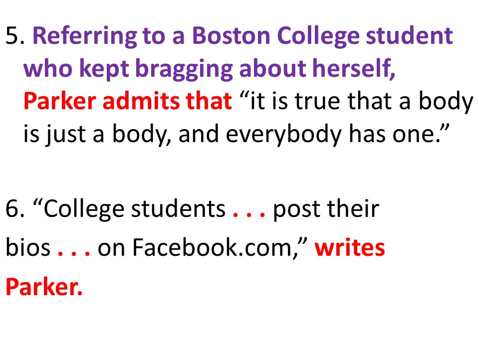 7.Parker reports that another woman... is a Yale law student...