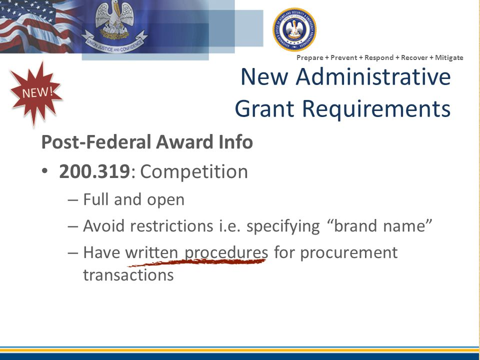 "Prepare + Prevent + Respond + Recover + Mitigate Post-Federal Award Info 200.319: Competition – Full and open – Avoid restrictions i.e. specifying ""br"