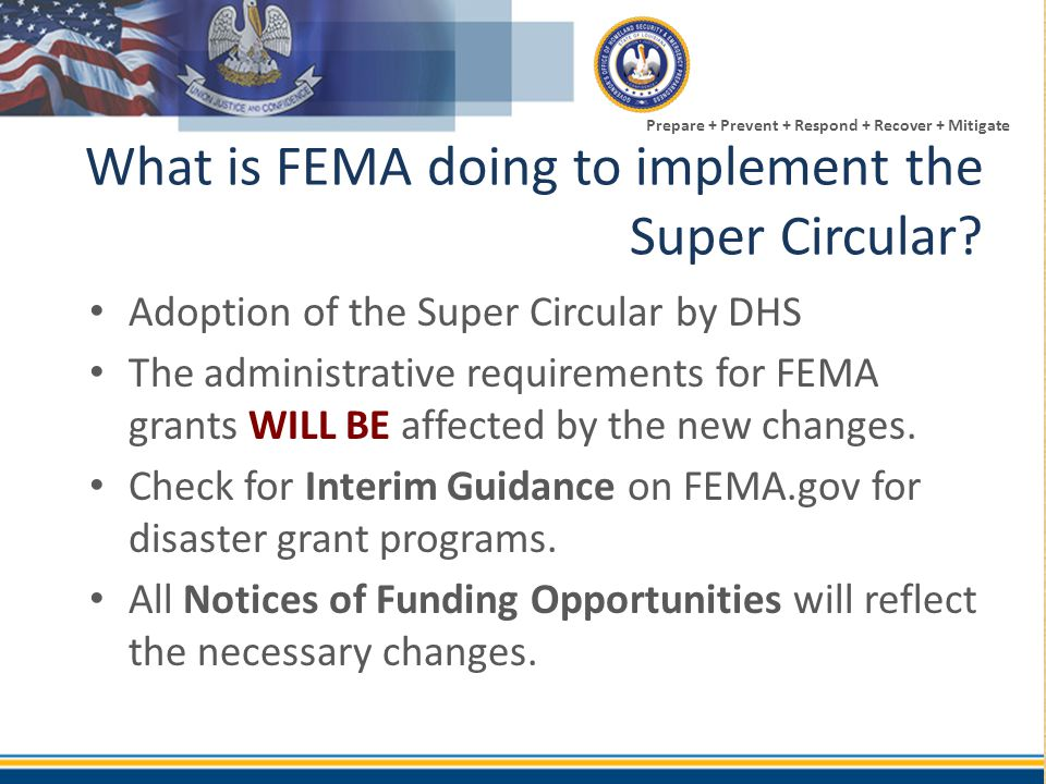 Prepare + Prevent + Respond + Recover + Mitigate Administrative Grant Requirements Post-Federal Award Info 200.310 – 200.316: Property Standards – 200.313: Equipment – 200.314: Supplies – 200.315: Intangible property – 200.316: Property trust relationship