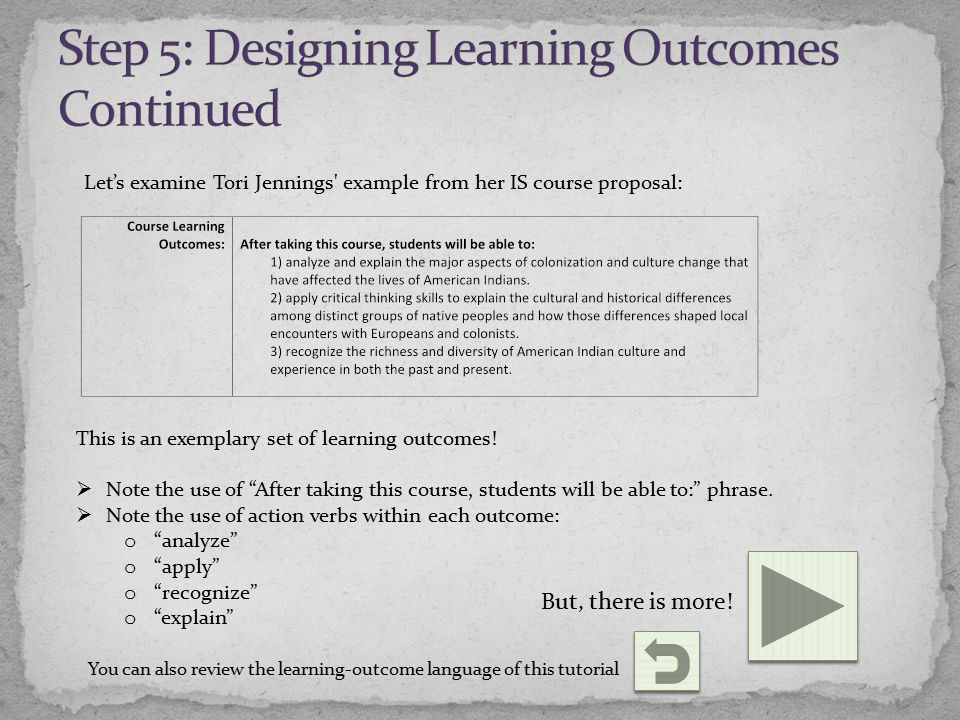 Let's examine Tori Jennings example from her IS course proposal: This is an exemplary set of learning outcomes.
