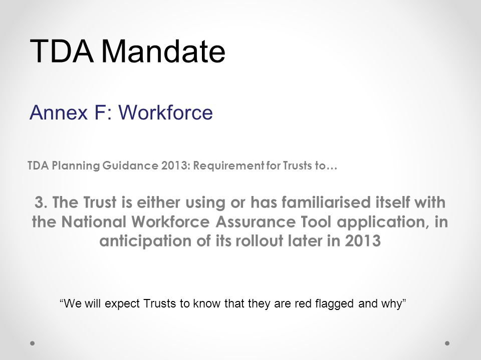 TDA Planning Guidance 2013: Requirement for Trusts to… 3.