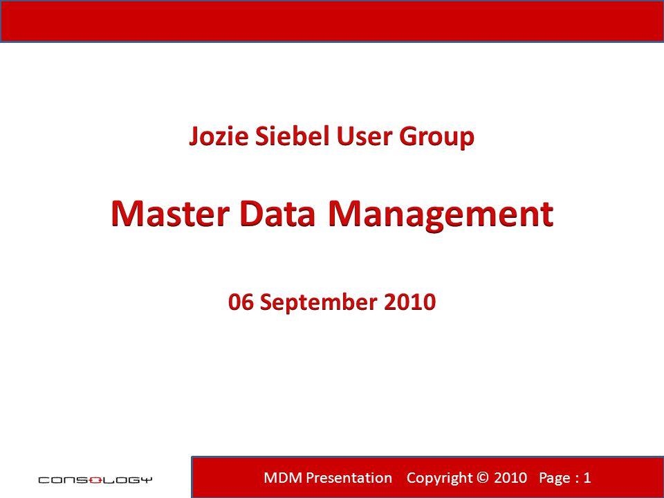 MDM Presentation Copyright © 2010 Page : 1