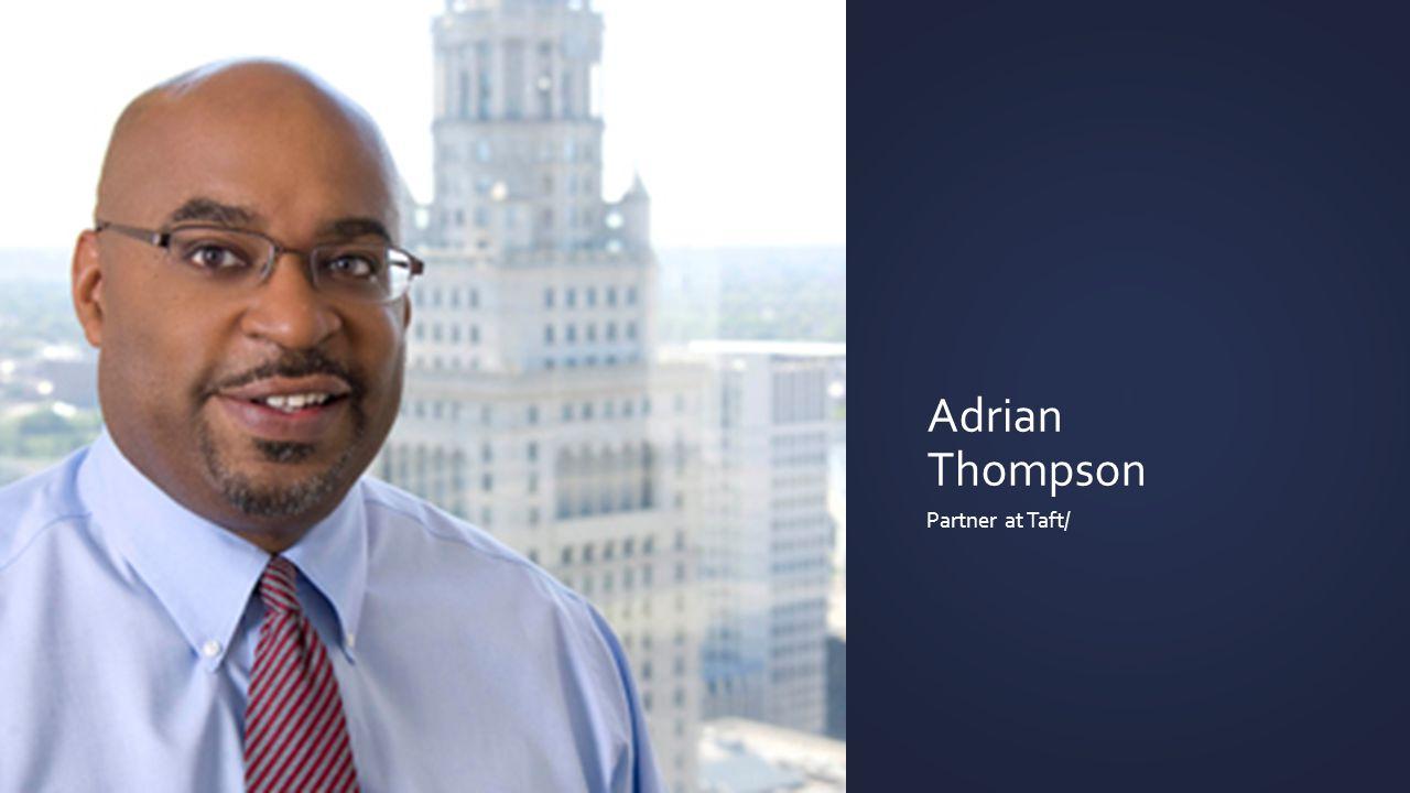 Adrian Thompson Partner at Taft/