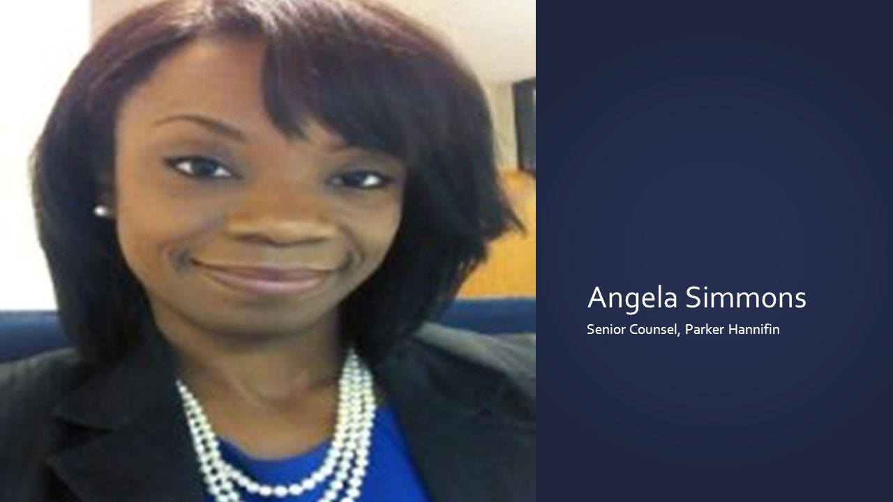 Angela Simmons Senior Counsel, Parker Hannifin