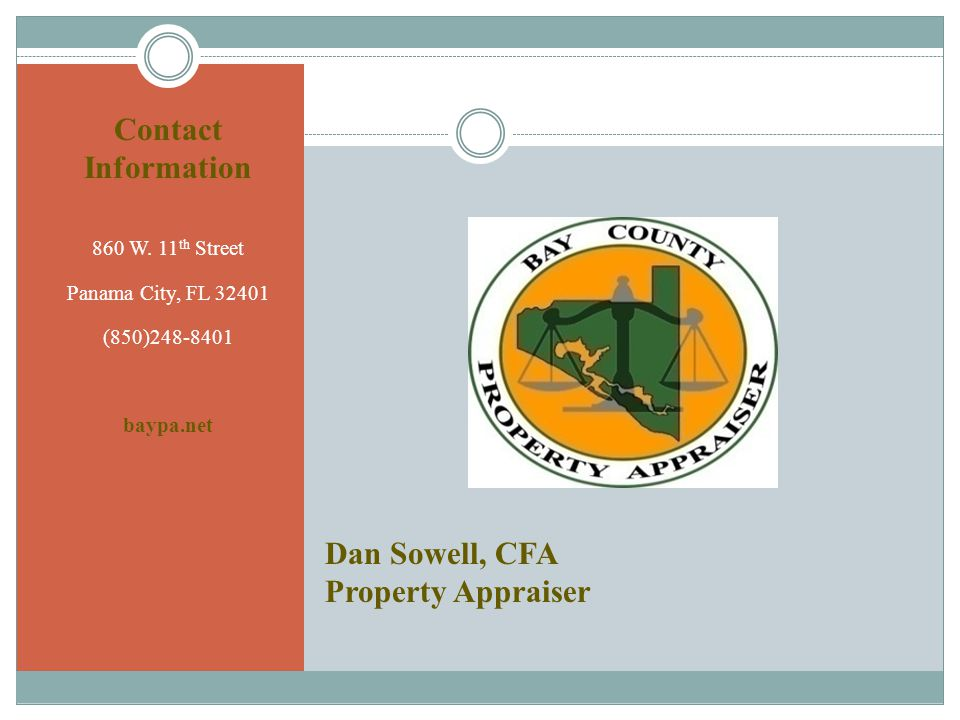 Dan Sowell, CFA Property Appraiser Contact Information 860 W.