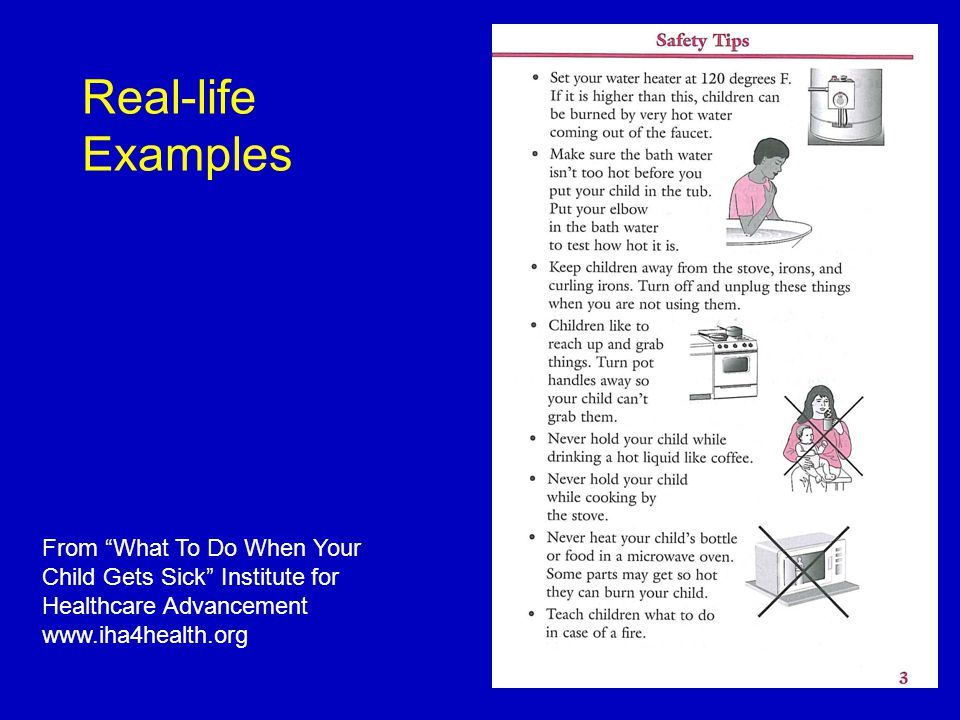 Real-life Examples From What To Do When Your Child Gets Sick Institute for Healthcare Advancement www.iha4health.org