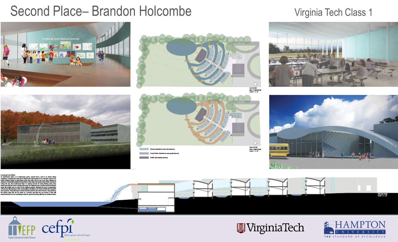 Second Place– Brandon Holcombe Virginia Tech Class 1