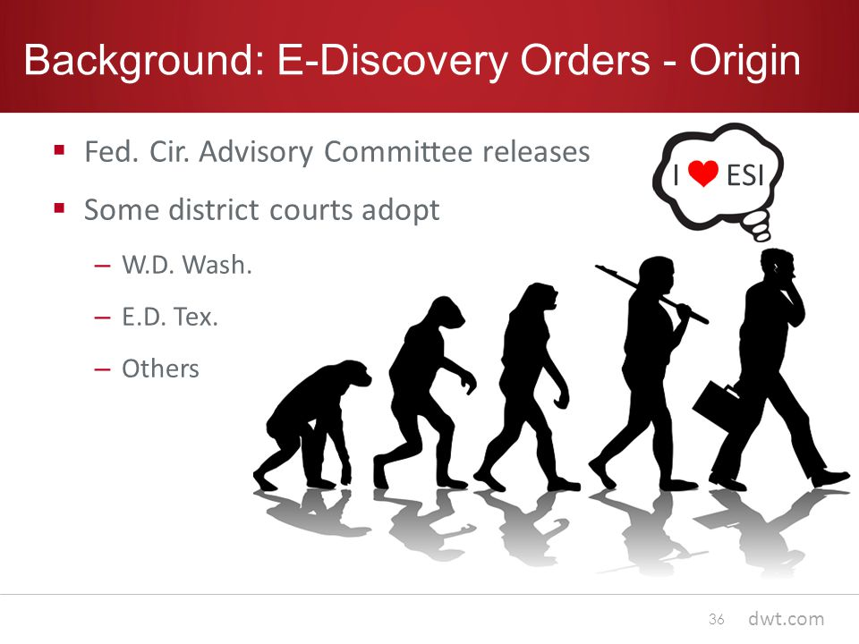 dwt.com Background: E-Discovery Orders - Origin  Fed.