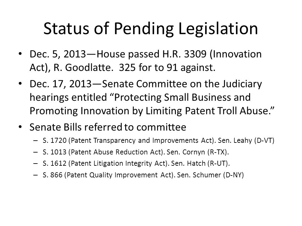 Status of Pending Legislation Dec.5, 2013—House passed H.R.