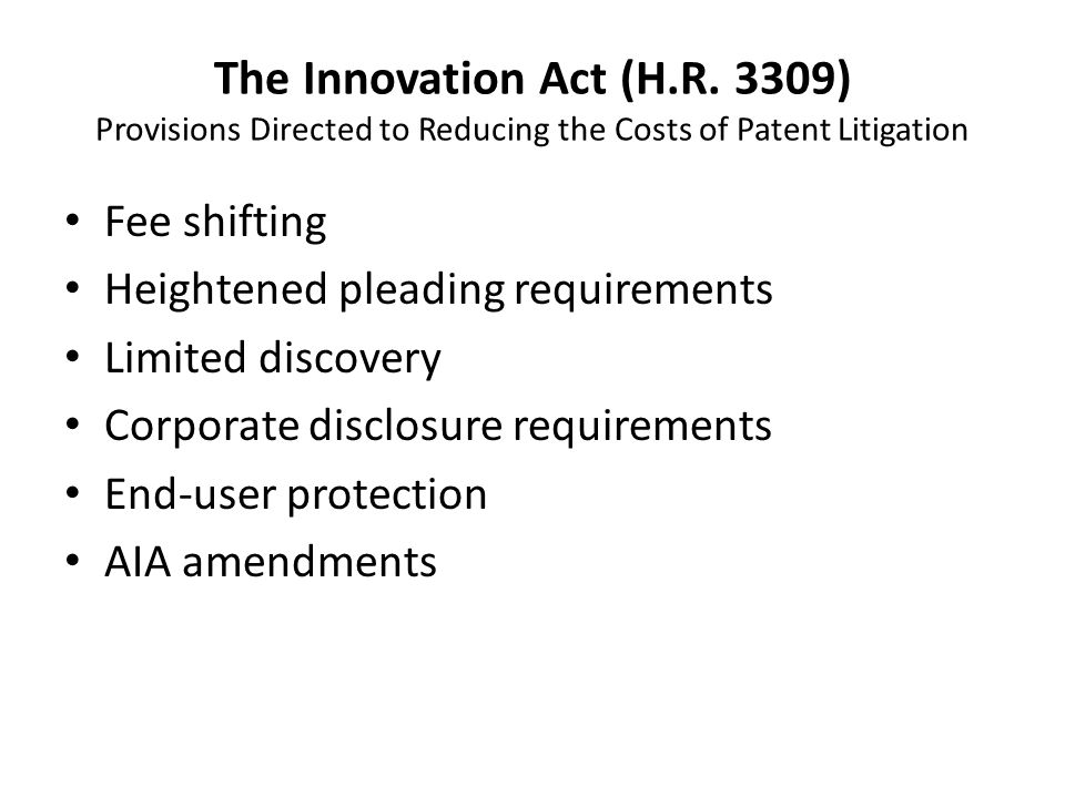The Innovation Act (H.R.