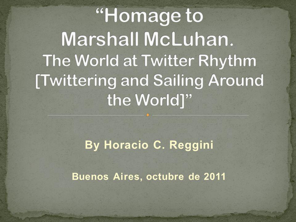 By Horacio C. Reggini Buenos Aires, octubre de 2011