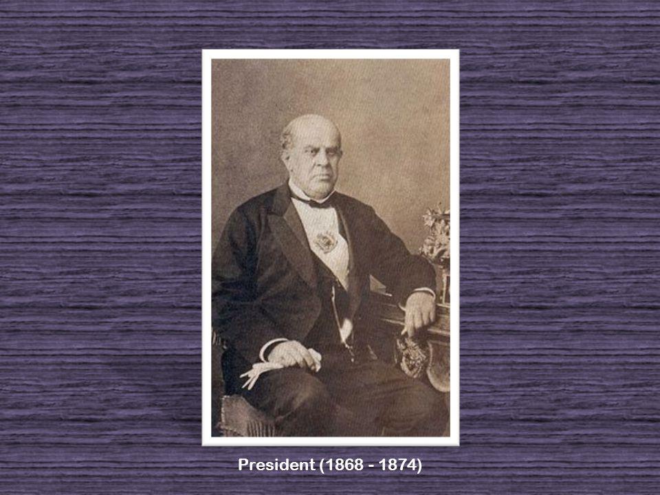 President (1868 - 1874)