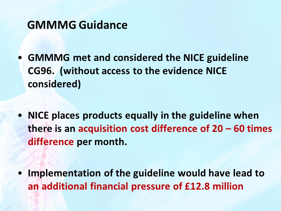 GMMMG Guidance GMMMG met and considered the NICE guideline CG96.