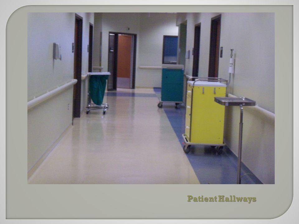 Patient Hallways