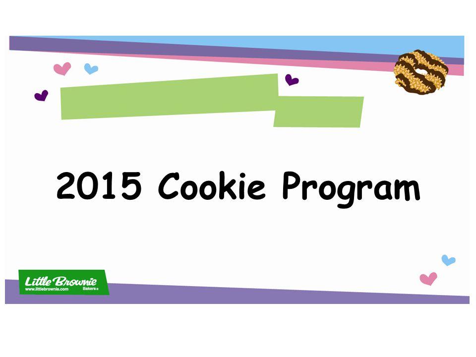 Agenda Cookie Program Highlights Suzanne Parker Cookie Program Manager Cookie Prices Lisa Hardin-Reynolds Sr.
