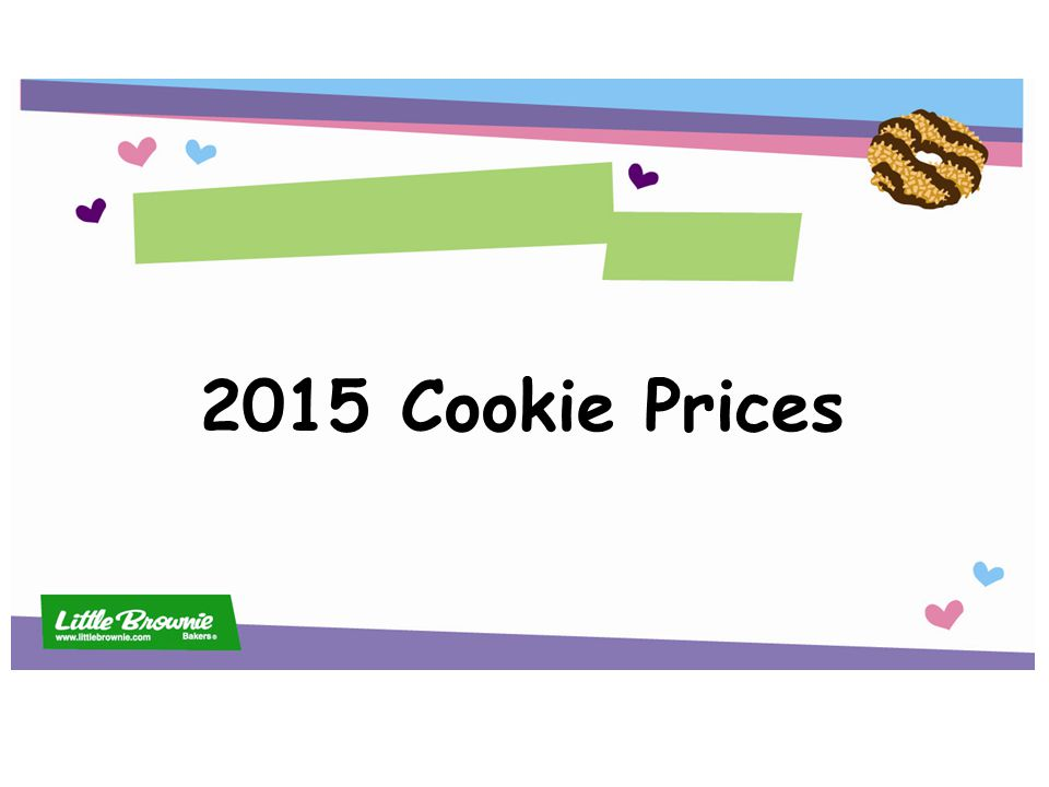 Price Increase Highlights The price of cookies will increase to $4/box (+14%) for the 2015 cookie program.