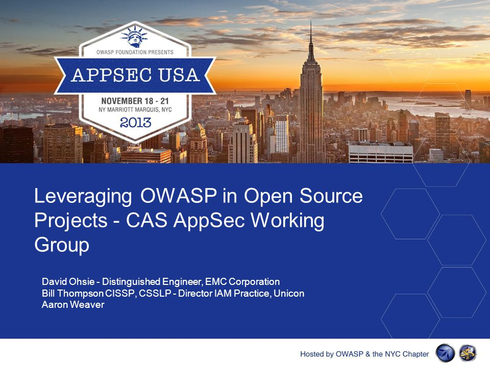 Hosted by OWASP & the NYC Chapter Security can be a strong selling point!