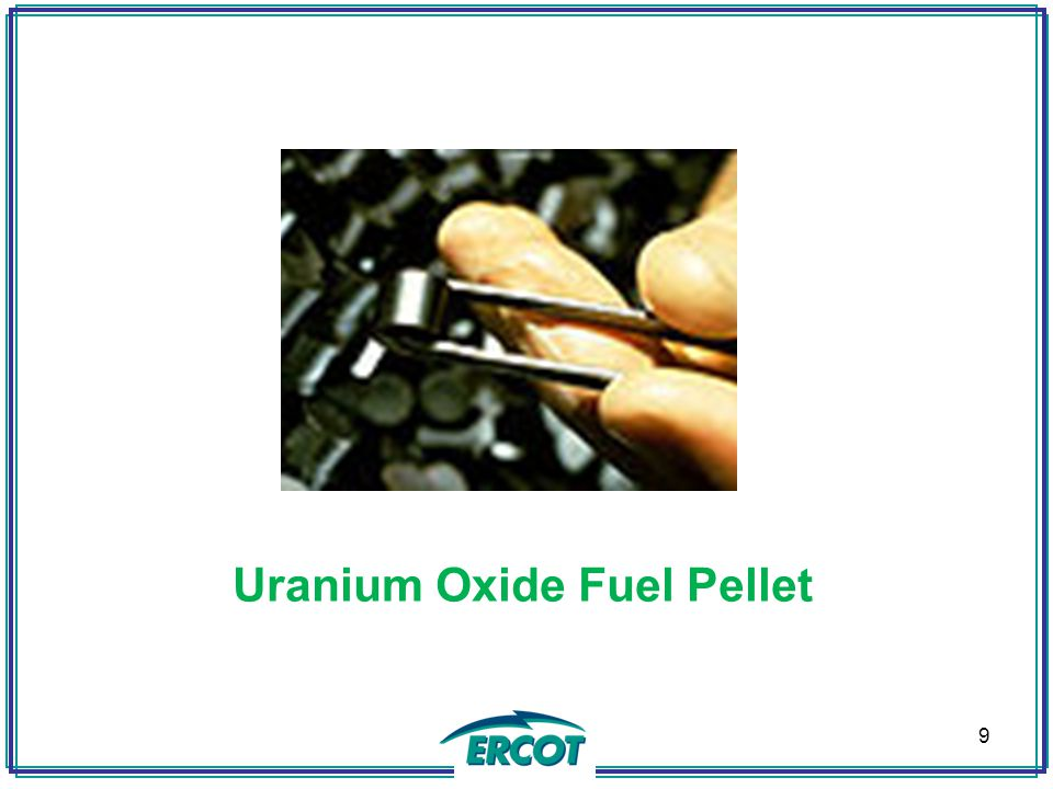 Fuel Assemblies Pellets are inserted into Zirconium Alloy tubes and sealed.