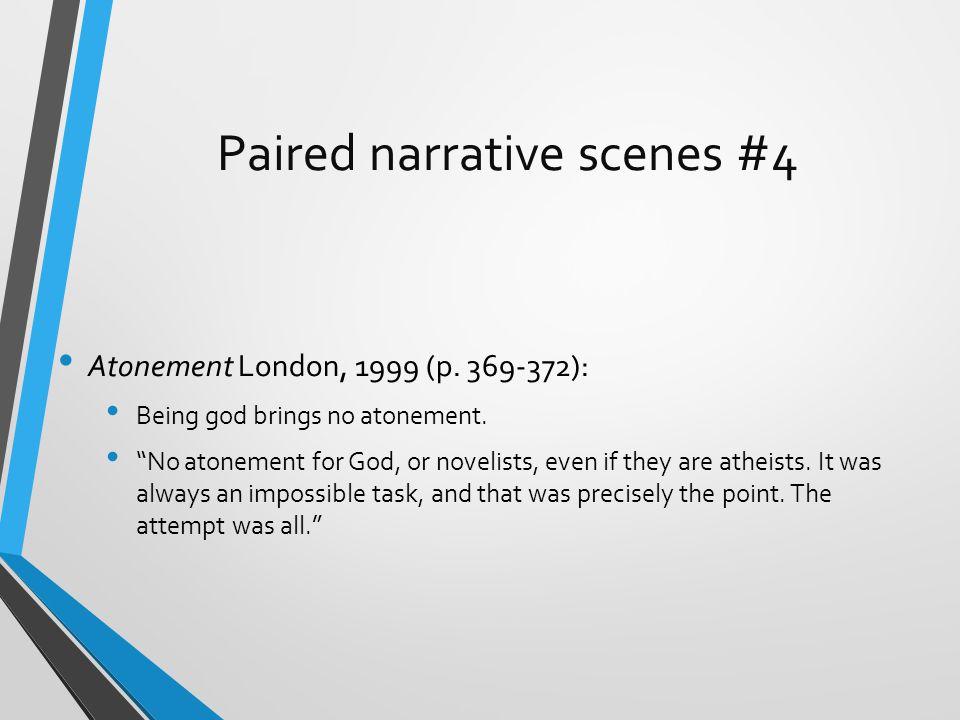 Paired narrative scenes #4 Atonement London, 1999 (p.