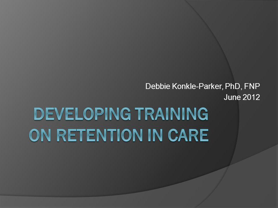 Debbie Konkle-Parker, PhD, FNP June 2012