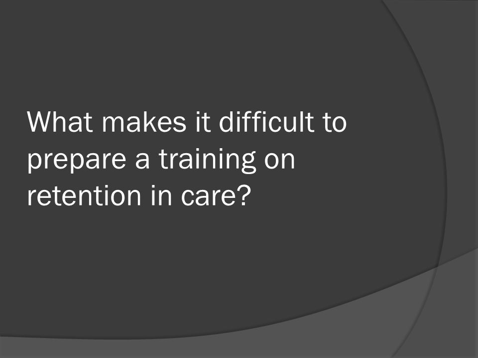 Important Content for training  General background: why should I care.