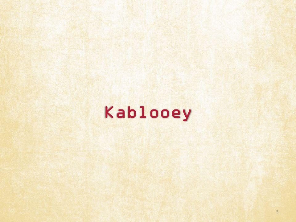Kablooey 3