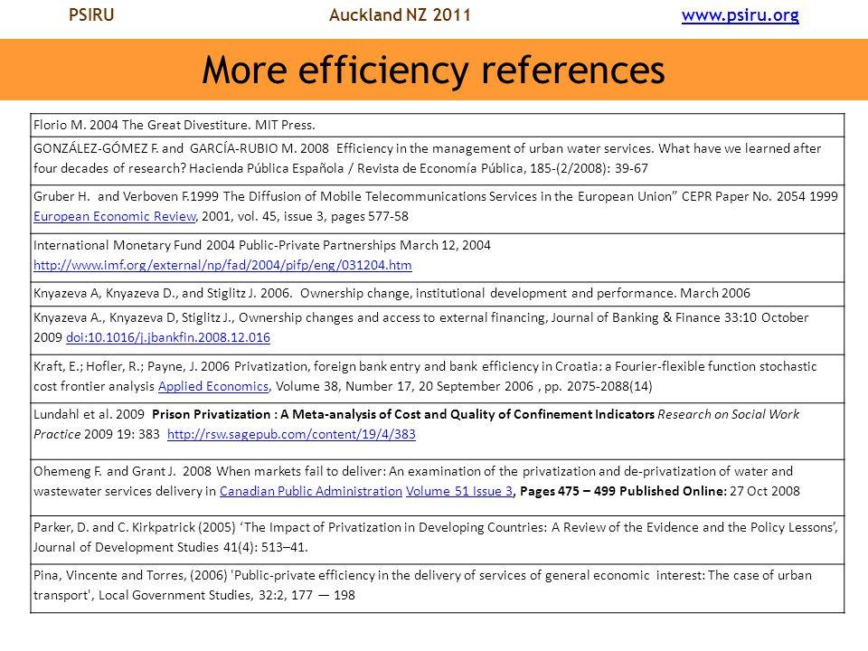 PSIRU Auckland NZ 2011 www.psiru.orgwww.psiru.org More efficiency references Florio M.
