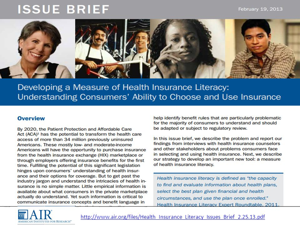 http://www.air.org/files/Health_Insurance_Literacy_Issues_Brief_2.25.13.pdf