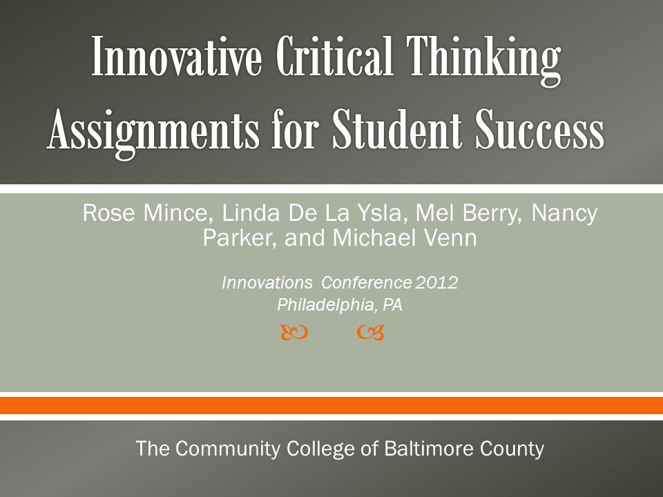  Rose Mince, Linda De La Ysla, Mel Berry, Nancy Parker, and Michael Venn Innovations Conference 2012 Philadelphia, PA The Community College of Baltim