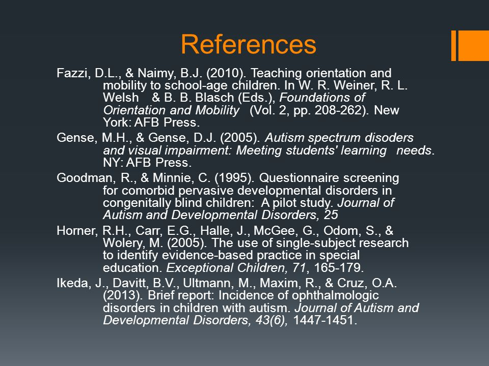 References Fazzi, D.L., & Naimy, B.J. (2010).