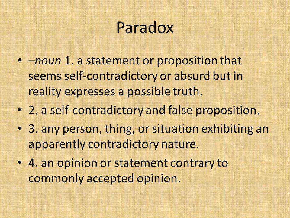 Paradox –noun 1.